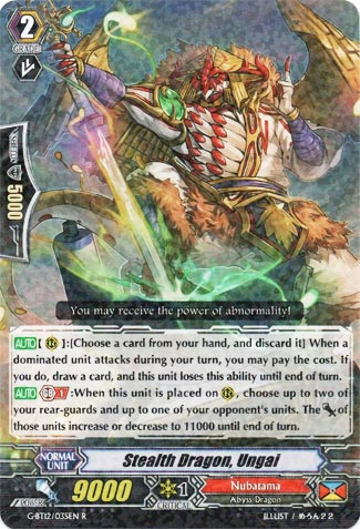 Stealth Dragon, Ungai
