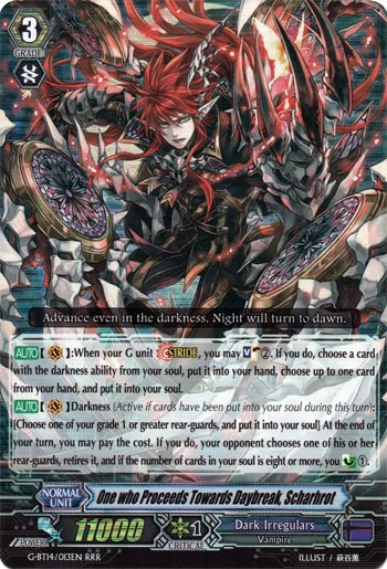 One who Proceeds Towards Daybreak, Scharhrot