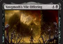 Yawgmoths Vile Offering