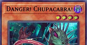 Danger! Chupacabra!