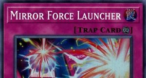 Mirror Force Launcher