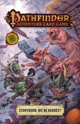 Pathfinder Adventure Card Game: We Be Heroes?