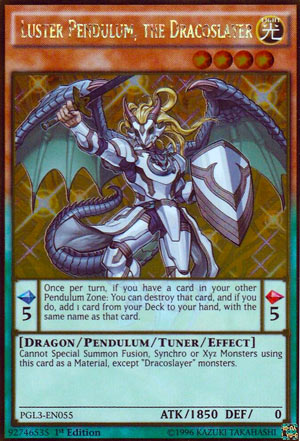 Yugioh Luster Pendulum, the Dracoslayer