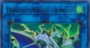 Dragunity Knight - Romulus