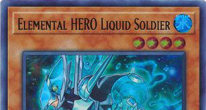 Elemental HERO Liquid Soldier