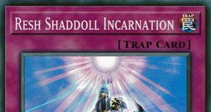 Resh Shaddoll Incarnation