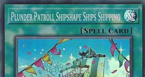 Plunder Patroll Shipshape Ships Shipping