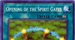 Opening of the Spirit Gates
