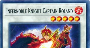 Infernoble Knight Captain Roland
