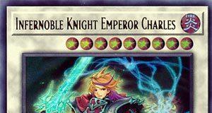 Infernoble Knight Emperor Charles
