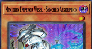 Meklord Emperor Wisel - Synchro Absorption
