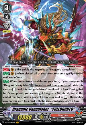 "Dragonic Vanquisher ""FULLBRONTO"""
