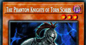 The Phantom Knights of Torn Scales