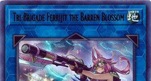 Tri-Brigade Ferrijit the Barren Blossom