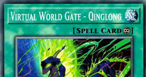 Virtual World Gate - Qinglong