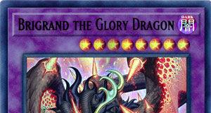 Brigrand the Glory Dragon