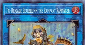 Tri-Brigade Bearbrumm the Rampant Rampager